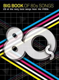 Big Book Of 80s Songs